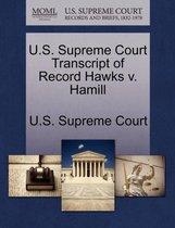 U.S. Supreme Court Transcript of Record Hawks V. Hamill