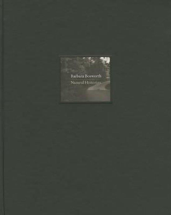 Barbara Bosworth - Natural Histories