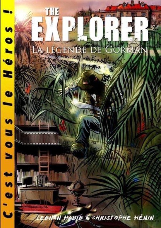 The Explorer - La Legende De Gorman