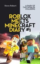 Roblox Meets Minecraft Diary #1