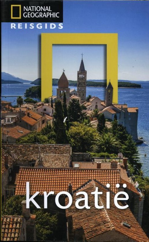 National Geographic Reisgids - Kroatië - National Geographic Reisgids  