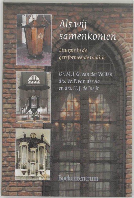 Als wij samenkomen - M.J.G. van der Velden |