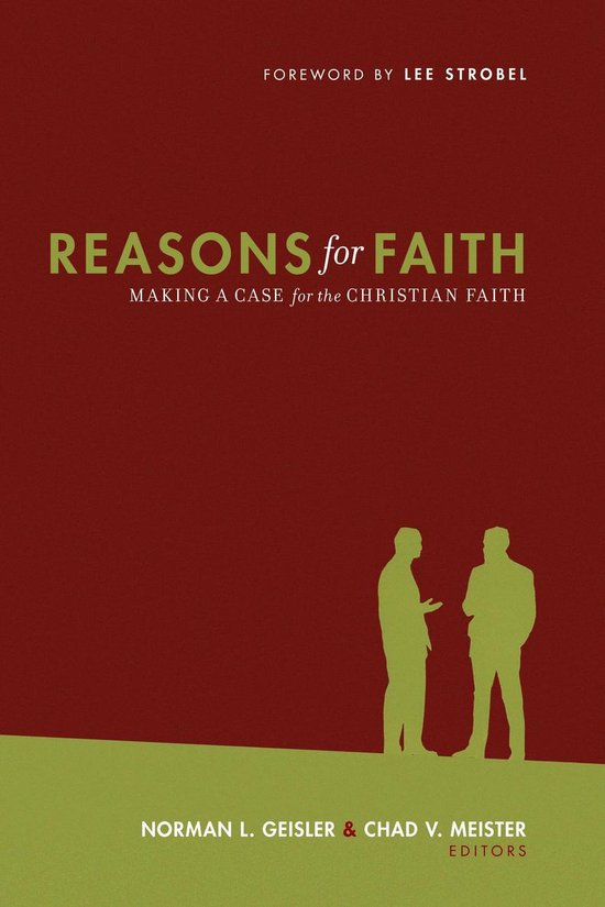 Boek cover Reasons for Faith (Foreword by Lee Strobel): Making a Case for the Christian Faith van Norman L. Geisler (Onbekend)