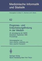Prognose- und Entscheidungsfindung in der Medizin