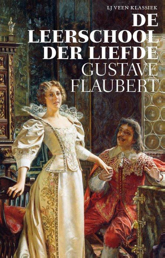 LJ Veen Klassiek - De leerschool der liefde - Gustave Flaubert |