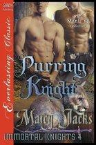 Purring Knight [Immortal Knights 4] (Siren Publishing Everlasting Classic Manlove)