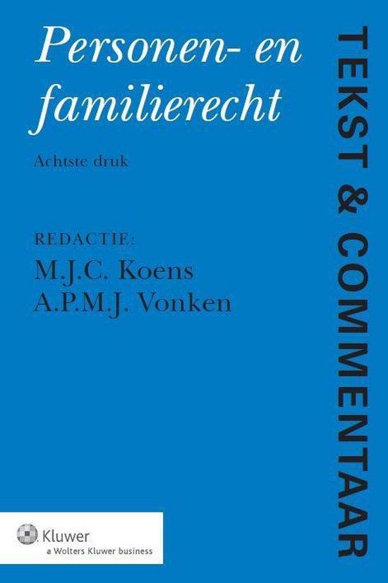 Boek cover Tekst & Commentaar - Personen en Familierecht van  (Hardcover)