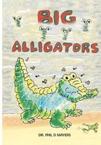 Big Alligators