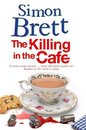 Killing in the Café, The