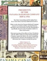 Presidents of the Panama Railroad Company, 1849-1916