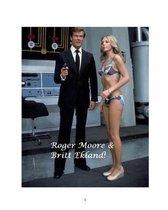 Roger Moore & Britt Ekland