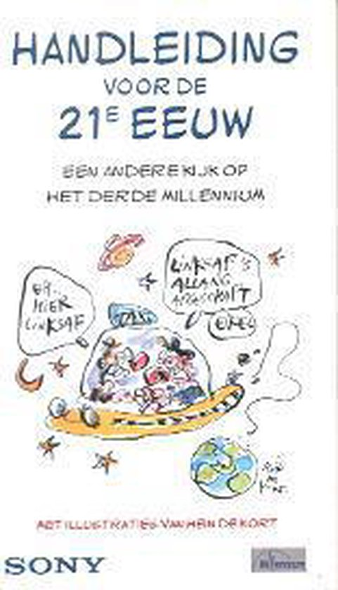 Handleiding voor de 21e Eeuw - Ley, Gerd de (sam.) |