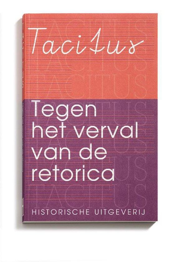 Tacitus. Tegen het verval van de retorica - Tacitus | Fthsonline.com