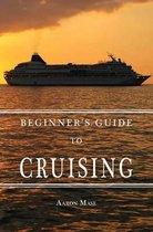 Beginners Guide to Cruising