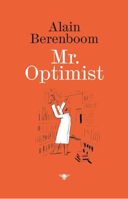 Mr. Optimist - Alain Berenboom | Fthsonline.com