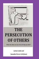 The Persecution of Others