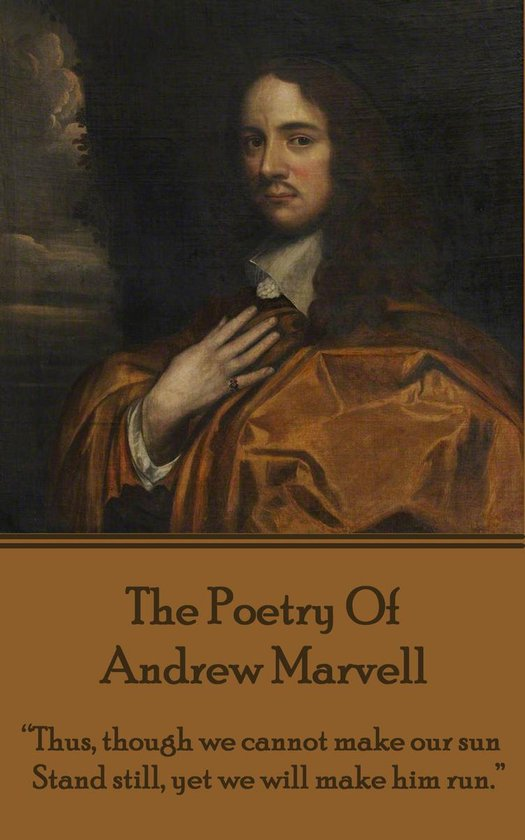 The Poetry Of Andrew Marvell