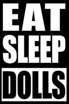 Eat Sleep Dolls Gift Notebook for Doll Fanatics