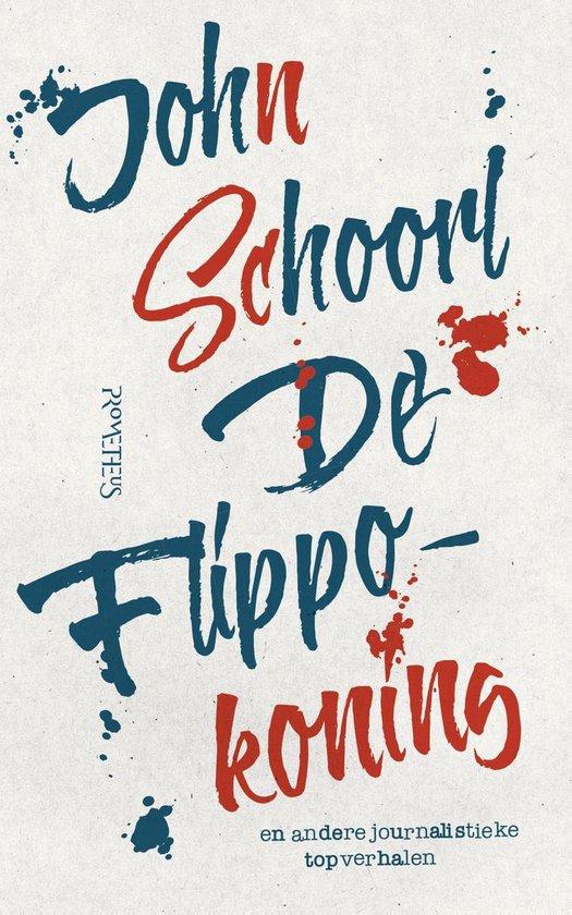 De Flippokoning - J. Schoorl |