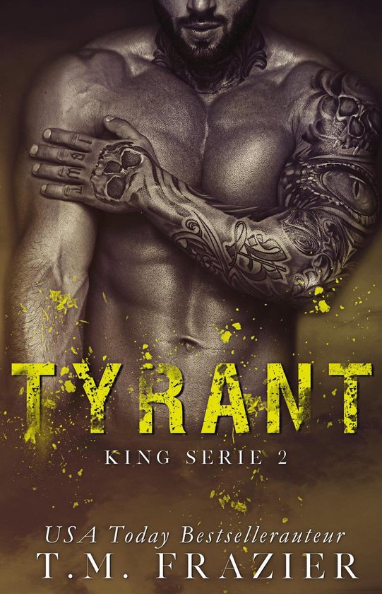 King 2 - Tyrant - T.M. Frazier |