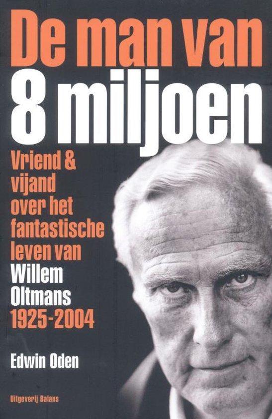 Cover van het boek 'De man van acht miljoen' van Edwin Oden