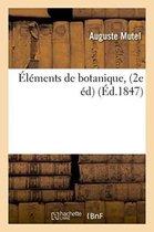 Elements de botanique. 2e edition