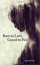 Afbeelding van Born to Love, Cursed to Feel