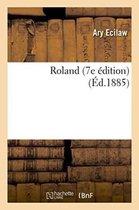 Roland. 7e �dition