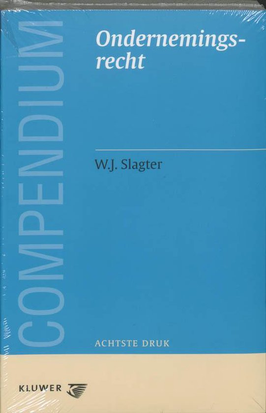 Compendium van het ondernemingsrecht - W.J. Slagter pdf epub