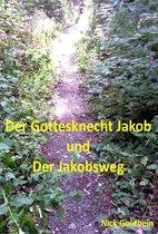 Der Jakobsknecht und der Jakobsweg