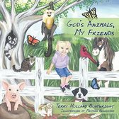 God's Animals, My Friends