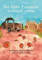 Ten Little Pumpkins Looking for a Home