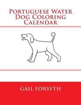 Portuguese Water Dog Coloring Calendar