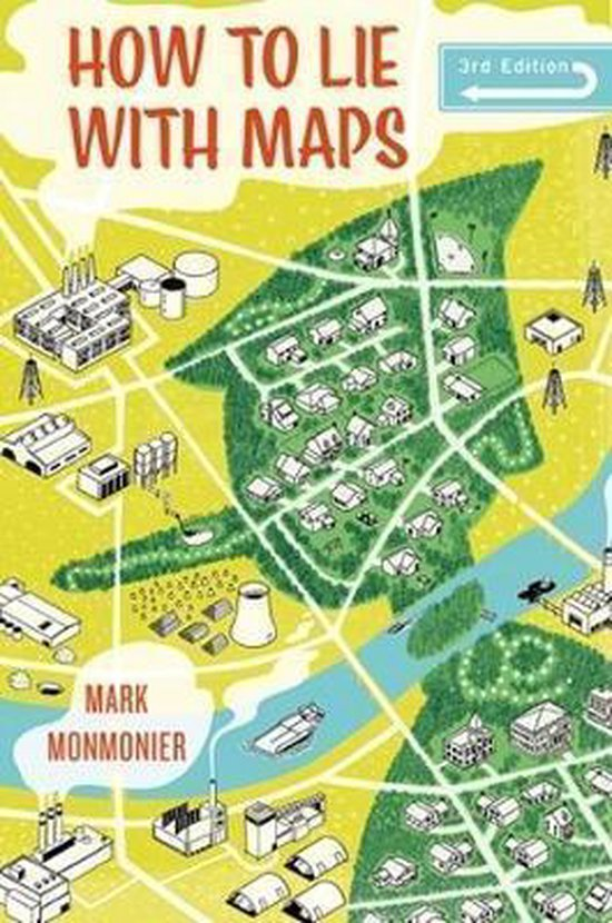 Boek cover How to Lie with Maps, Third Edition van Mark Monmonier (Paperback)