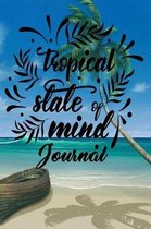 Tropical State of Mind Journal