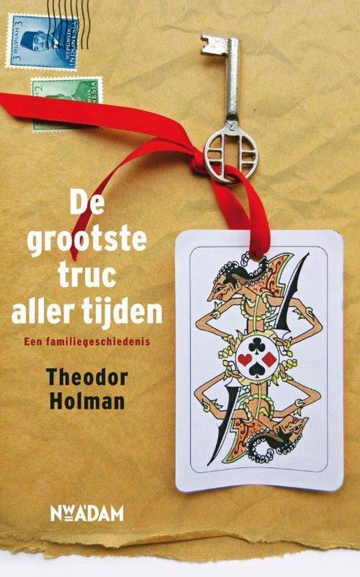 De grootste truc aller tijden - Theodor Holman | Fthsonline.com
