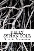 Kelly Syrian Cole