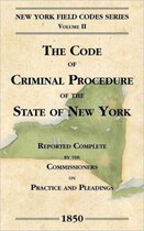 The Code of Criminal Procedure of the State of New York