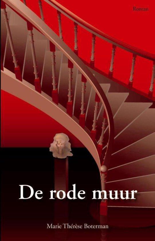 De rode muur - Marie Therese Boterman |