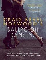 Craig Revel Horwood's Ballroom Dancing