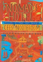 Nomads Hotel Travels in Time and Space