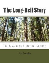 The Long-Bell Story