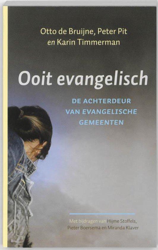 Ooit evangelisch - Otto de Bruijne | Fthsonline.com