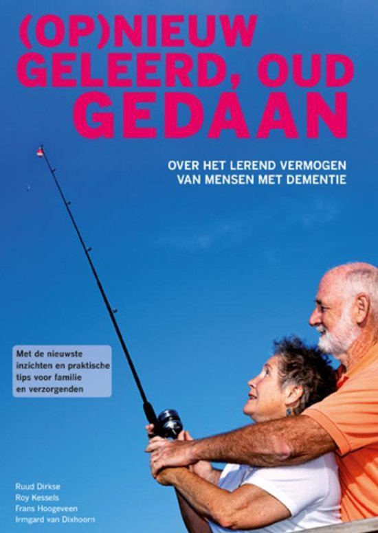 Boek cover (Op)nieuw geleerd, oud gedaan van Ruud Dirkse (Paperback)