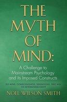 Boek cover The Myth of Mind van Noel Wilson Smith