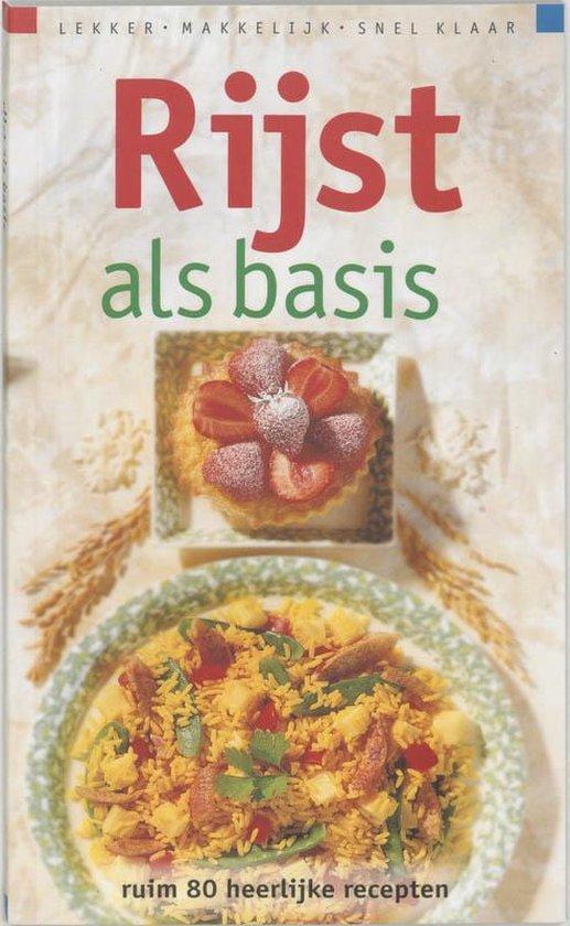 Rijst Als Basis - I. van Blommestein |