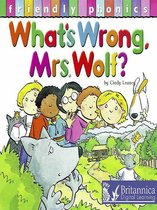 What's Wrong Mrs. Wolf?
