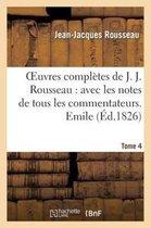 Oeuvres Compl�tes de J. J. Rousseau. T. 4 Emile T2