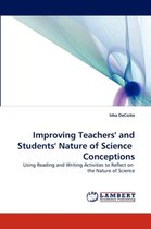 Improving Teachers' and Students' Nature of Science Conceptions