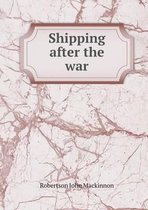 Shipping After the War